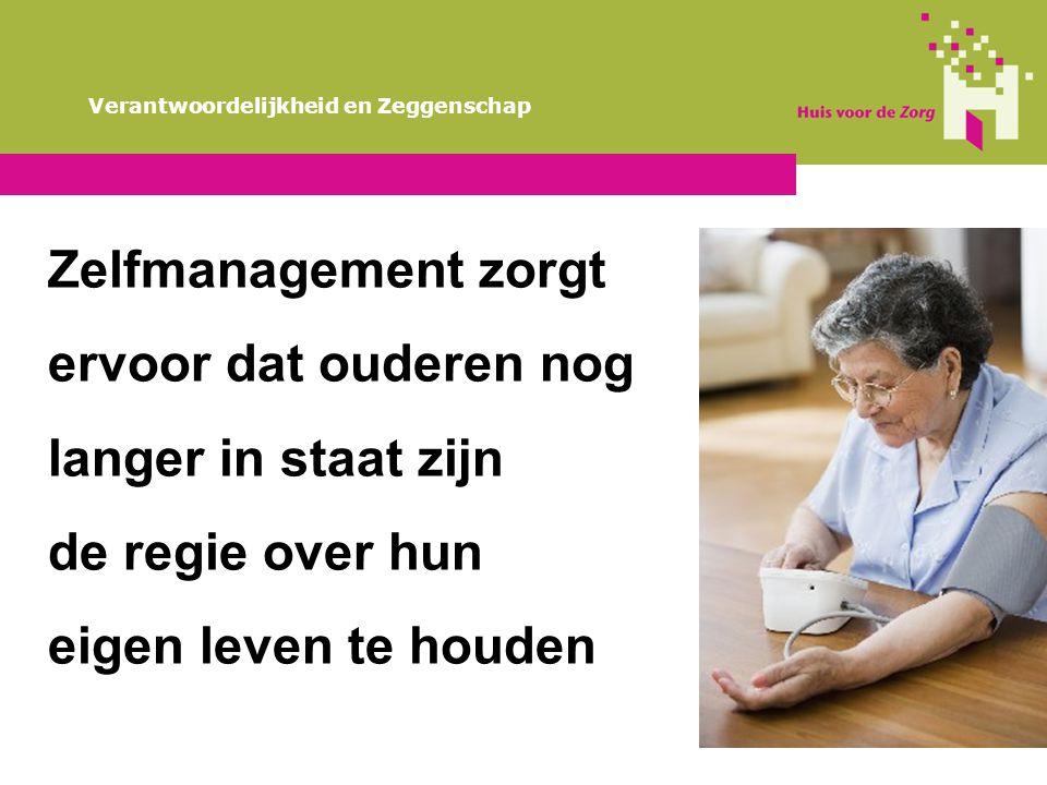 Zelfmanagement zorgt ervoor dat ouderen nog langer in staat zijn