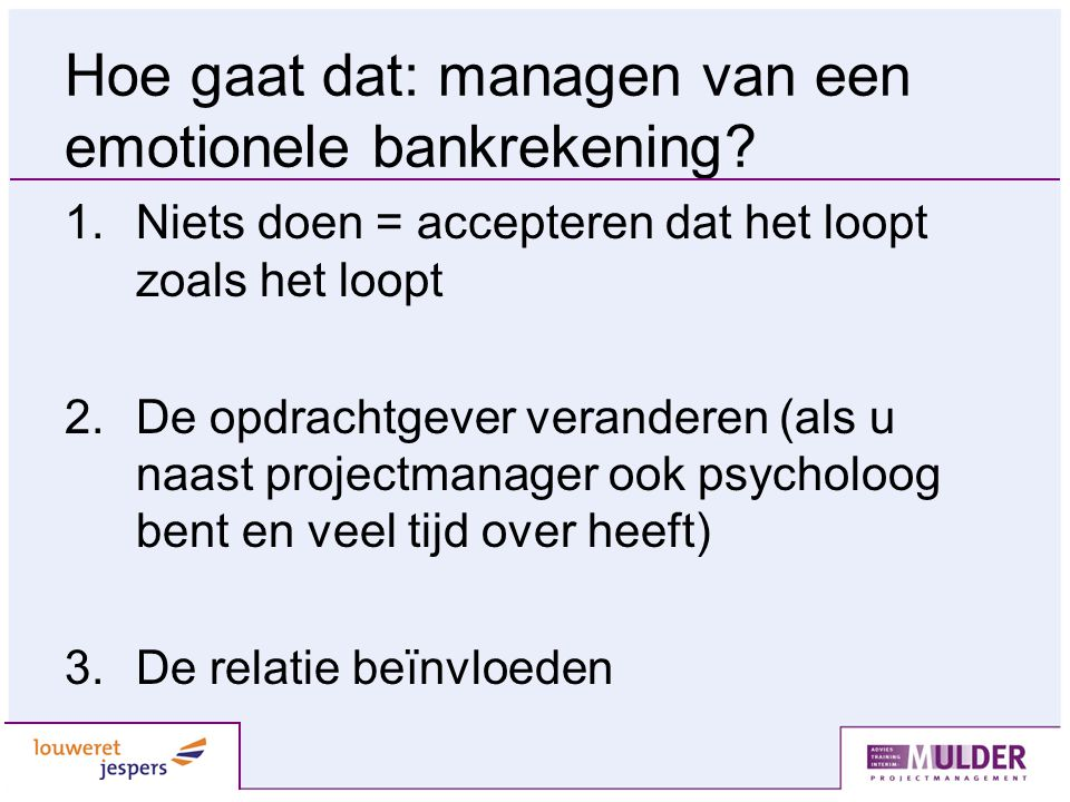 Hoe gaat dat: managen van een emotionele bankrekening