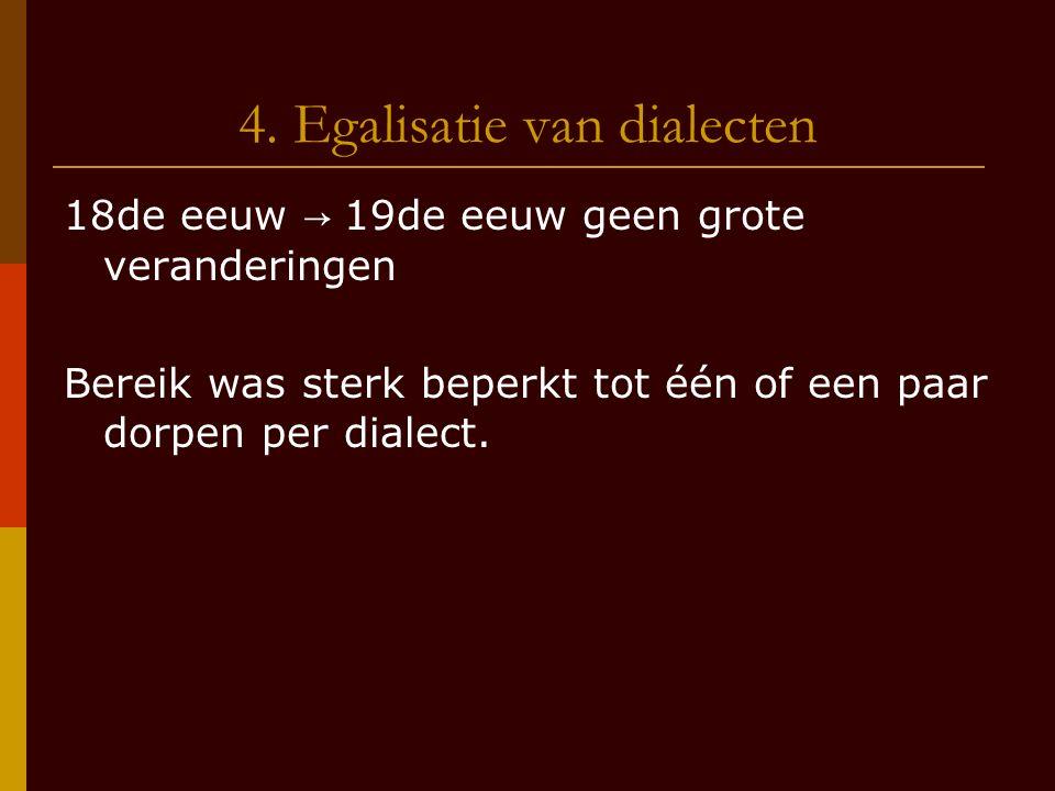 4. Egalisatie van dialecten