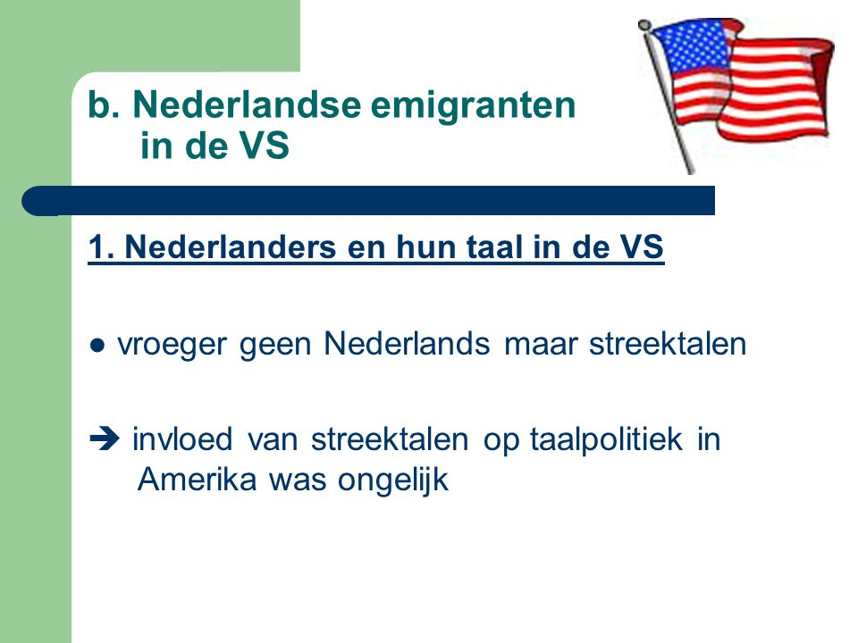 b. Nederlandse emigranten in de VS