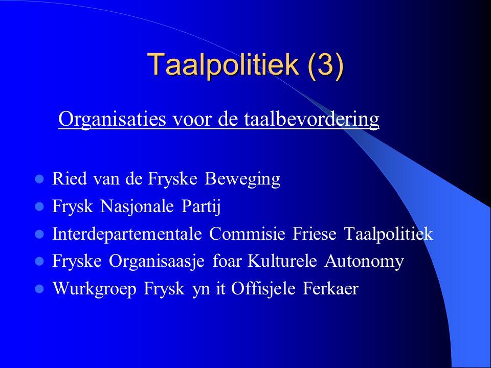Taalpolitiek (3) Organisaties voor de taalbevordering