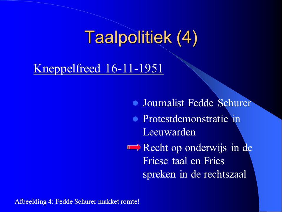 Taalpolitiek (4) Kneppelfreed 16-11-1951 Journalist Fedde Schurer