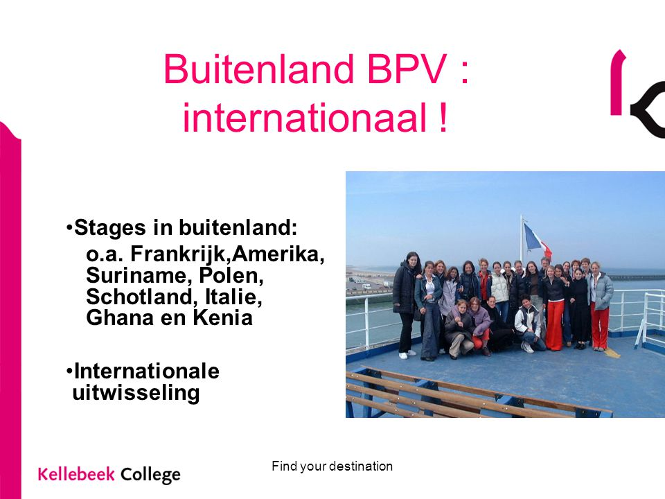 Buitenland BPV : internationaal !