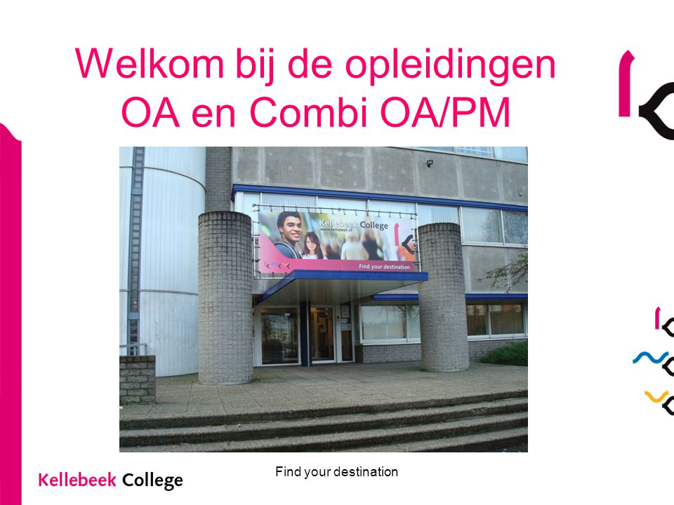 Welkom bij de opleidingen OA en Combi OA/PM