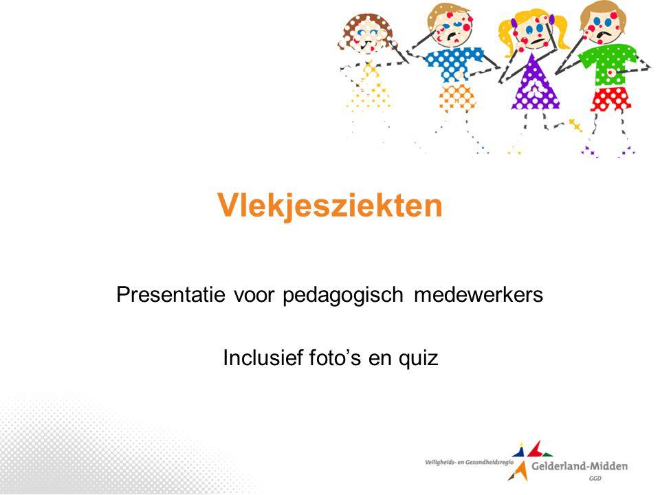 Presentatie voor pedagogisch medewerkers Inclusief foto's en quiz