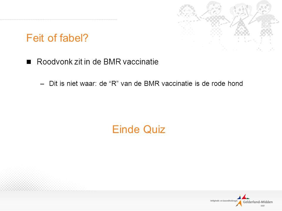 Feit of fabel Einde Quiz Roodvonk zit in de BMR vaccinatie