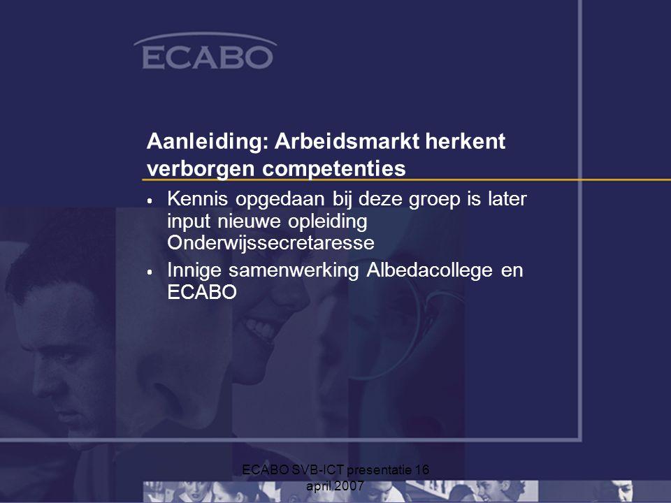 Aanleiding: Arbeidsmarkt herkent verborgen competenties