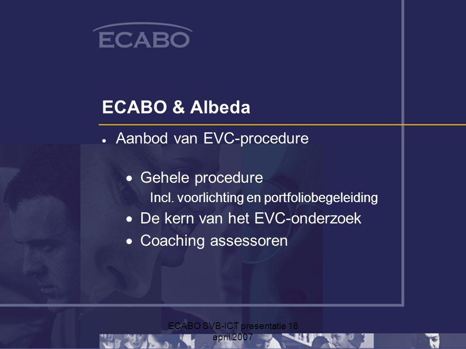 ECABO SVB-ICT presentatie 16 april 2007