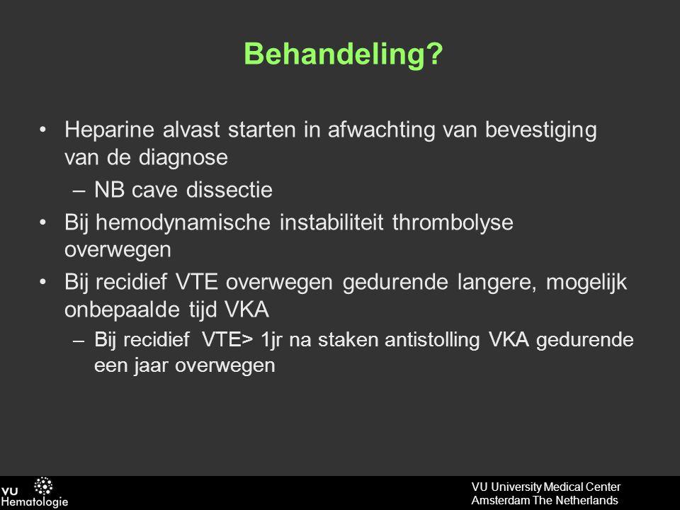 Behandeling Heparine alvast starten in afwachting van bevestiging van de diagnose. NB cave dissectie.