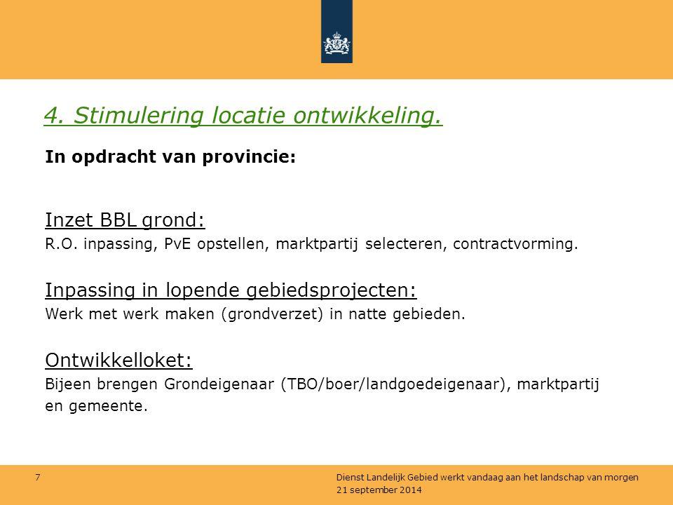 4. Stimulering locatie ontwikkeling.