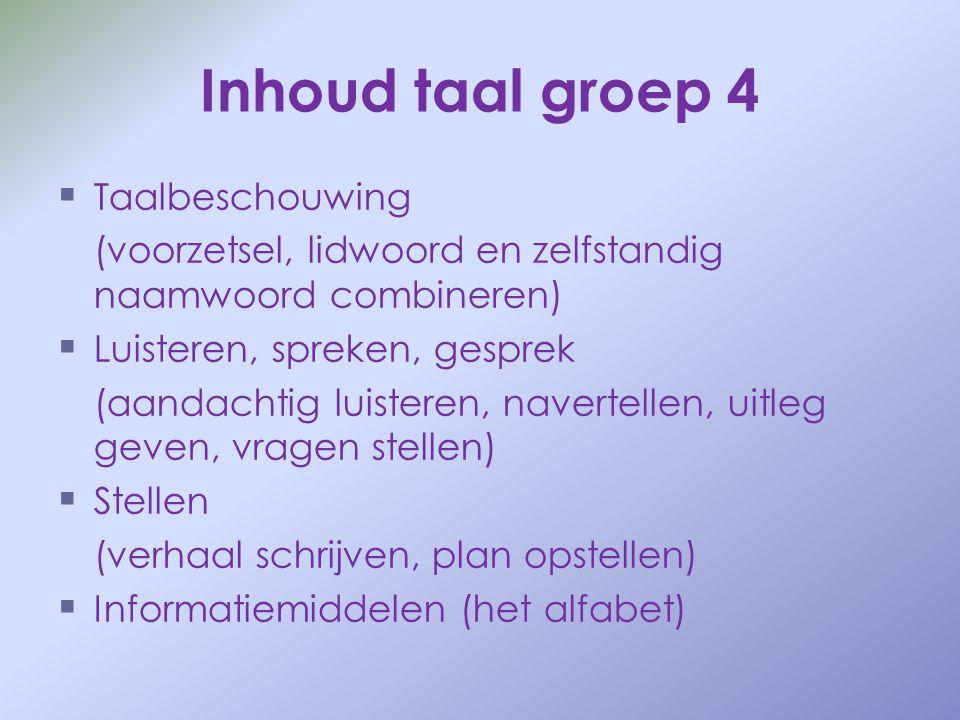 Inhoud taal groep 4 Taalbeschouwing