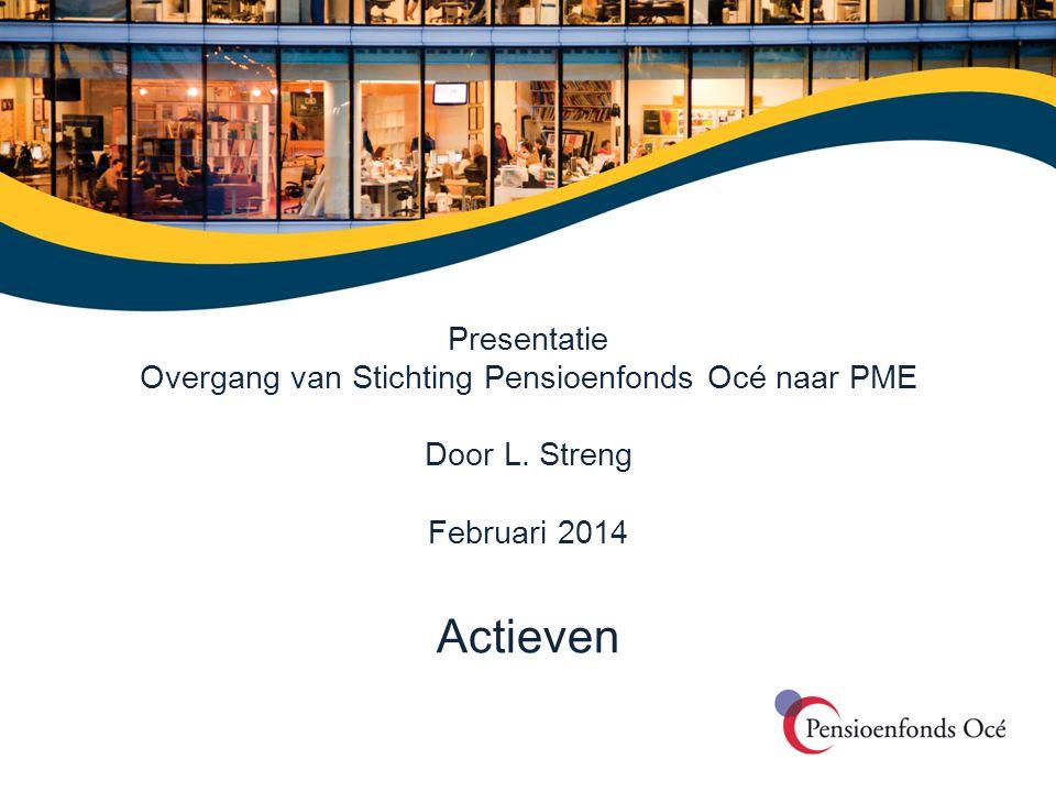 Overgang van Stichting Pensioenfonds Océ naar PME