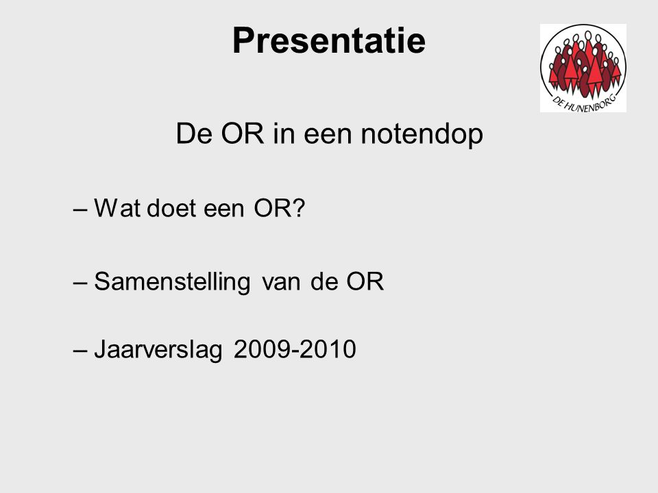 Presentatie De OR in een notendop Wat doet een OR