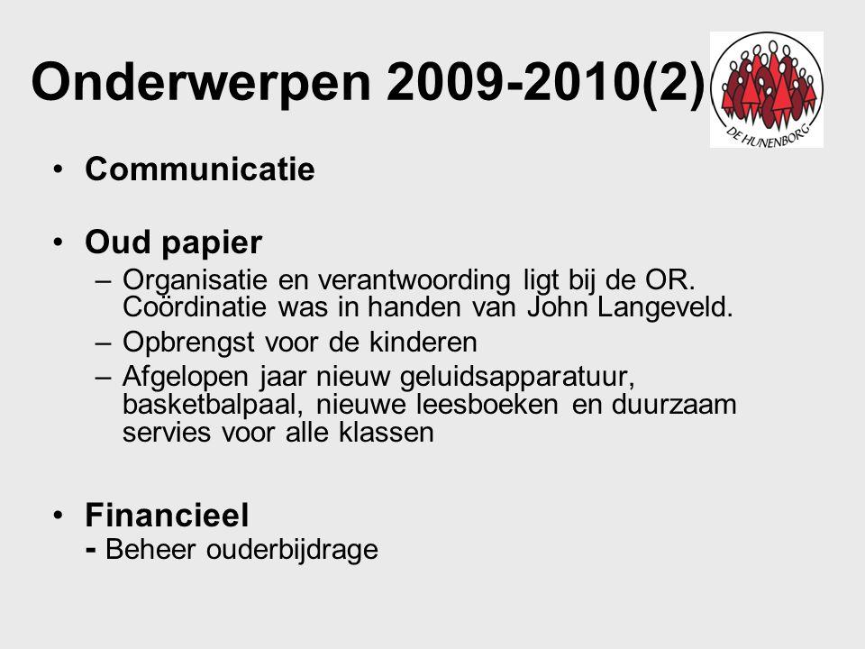 Onderwerpen 2009-2010(2) Communicatie Oud papier