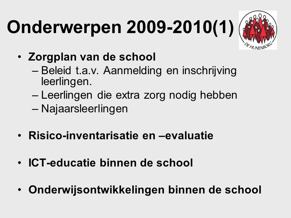 Onderwerpen 2009-2010(1) Zorgplan van de school