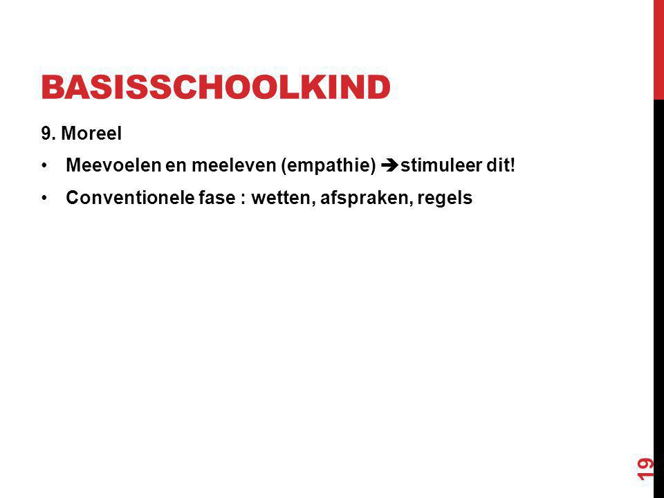 basisschoolkind 9. Moreel