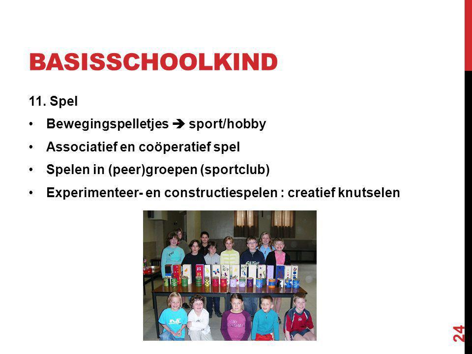 BASISSCHOOLKIND 11. Spel Bewegingspelletjes  sport/hobby