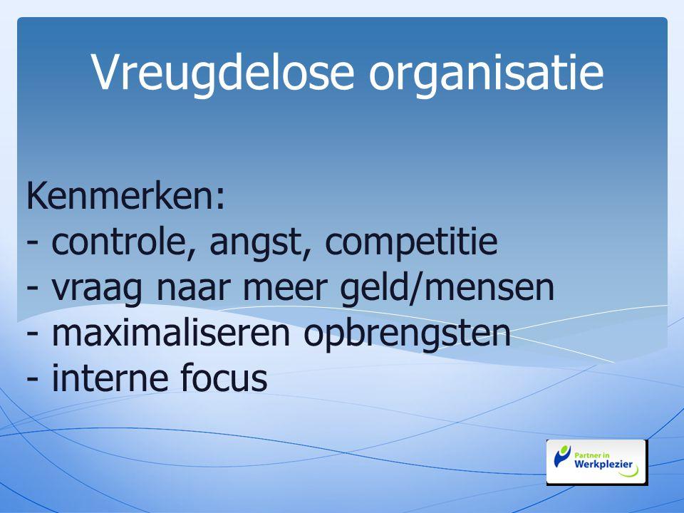 Vreugdelose organisatie