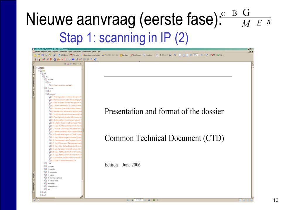 Nieuwe aanvraag (eerste fase): Stap 1: scanning in IP (2)