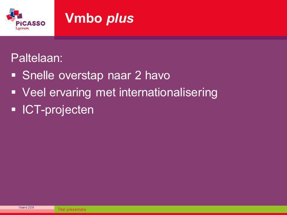 Vmbo plus Paltelaan: Snelle overstap naar 2 havo