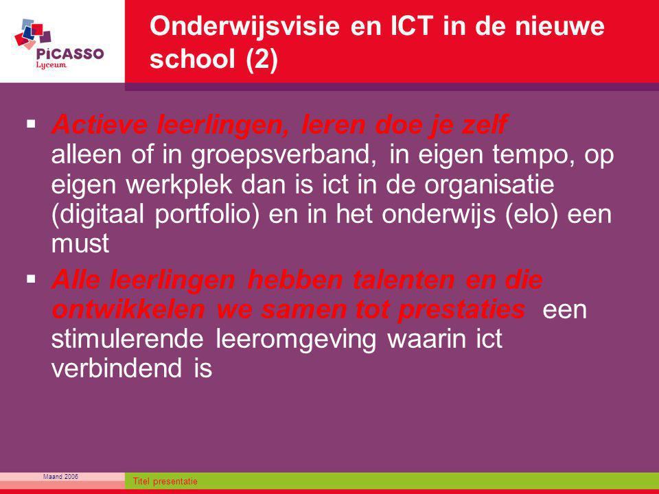 Onderwijsvisie en ICT in de nieuwe school (2)