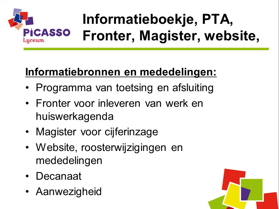 Informatieboekje, PTA, Fronter, Magister, website,