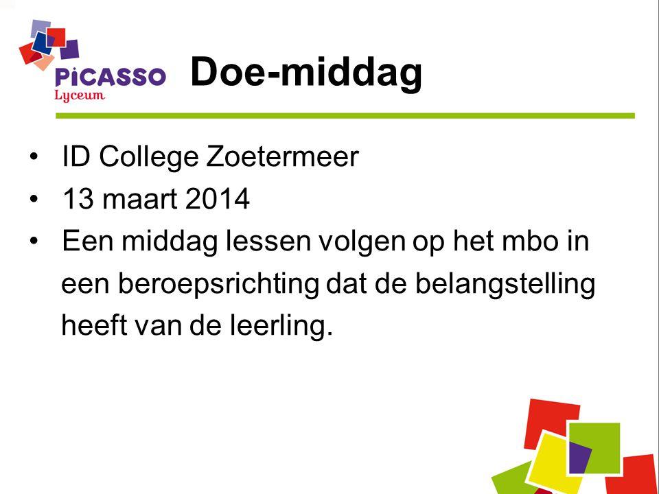 Doe-middag ID College Zoetermeer 13 maart 2014