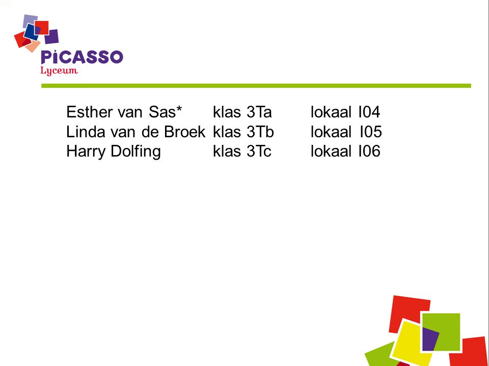 Esther van Sas* klas 3Ta lokaal I04
