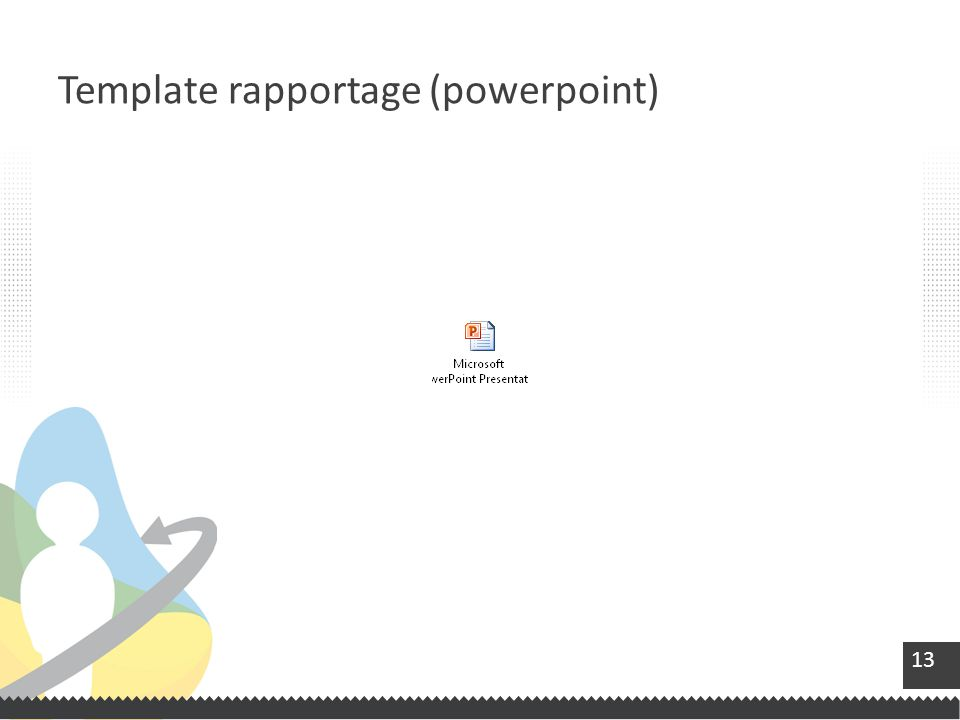 Template rapportage (powerpoint)