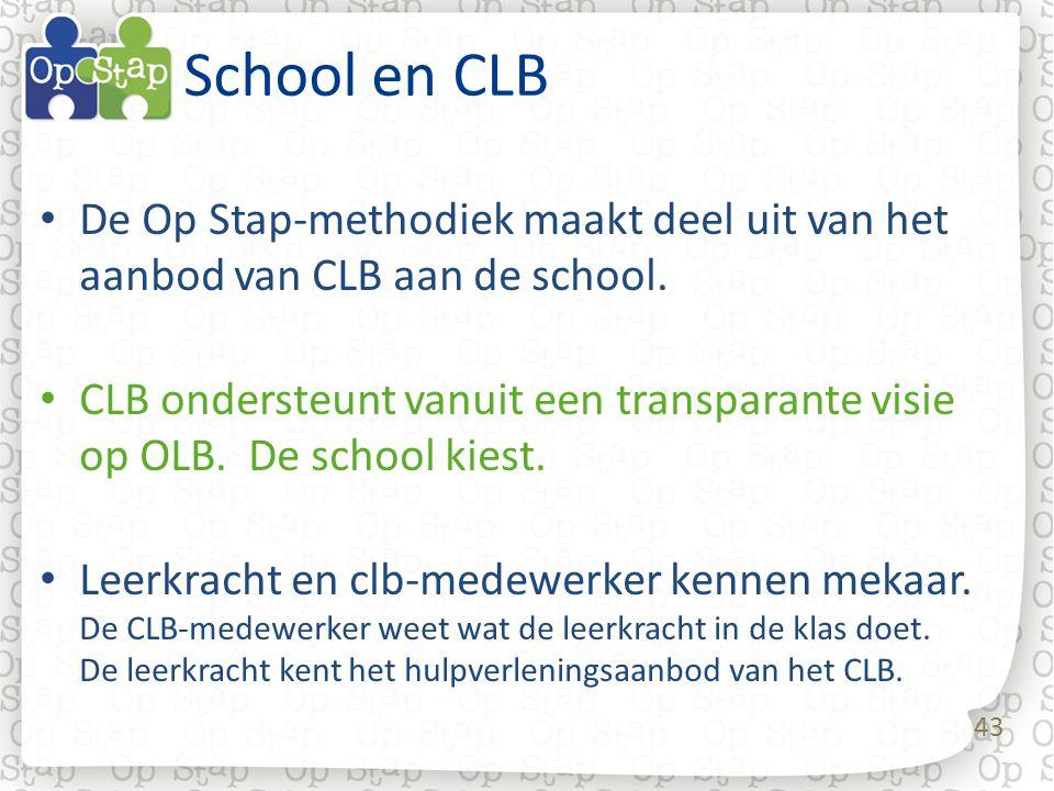 School en CLB De Op Stap-methodiek maakt deel uit van het aanbod van CLB aan de school.