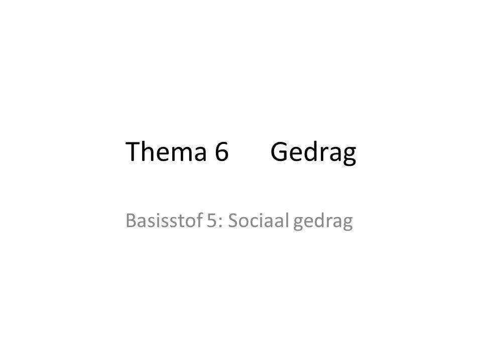 Basisstof 5: Sociaal gedrag