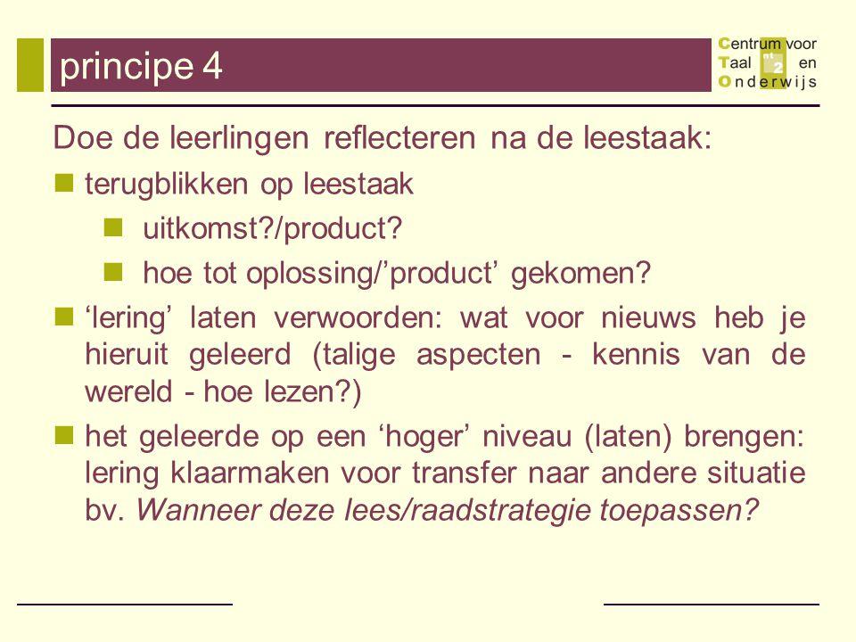 principe 4 Doe de leerlingen reflecteren na de leestaak: