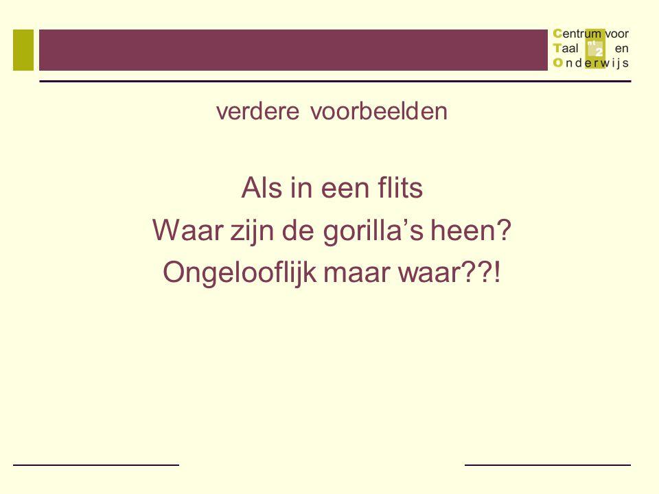 Waar zijn de gorilla's heen Ongelooflijk maar waar !