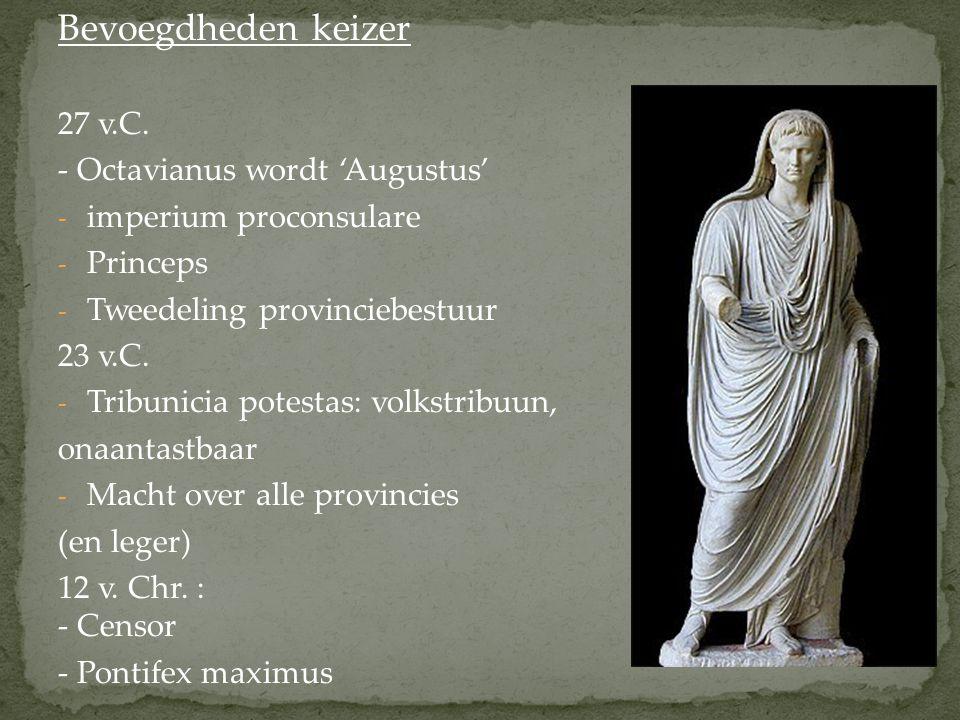 Bevoegdheden keizer 27 v.C. - Octavianus wordt 'Augustus'