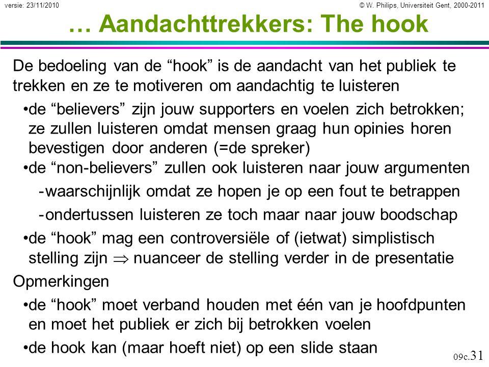 … Aandachttrekkers: The hook