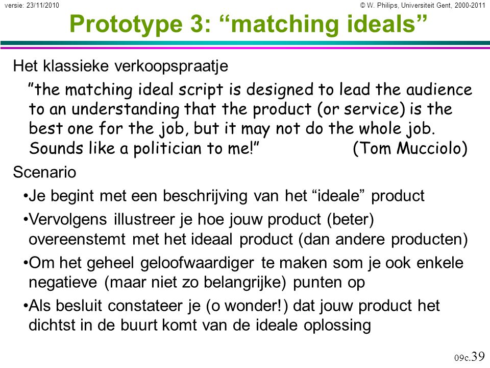 Prototype 3: matching ideals