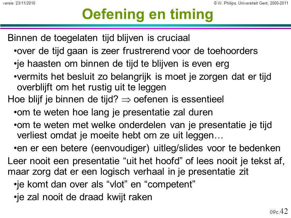 Oefening en timing Binnen de toegelaten tijd blijven is cruciaal
