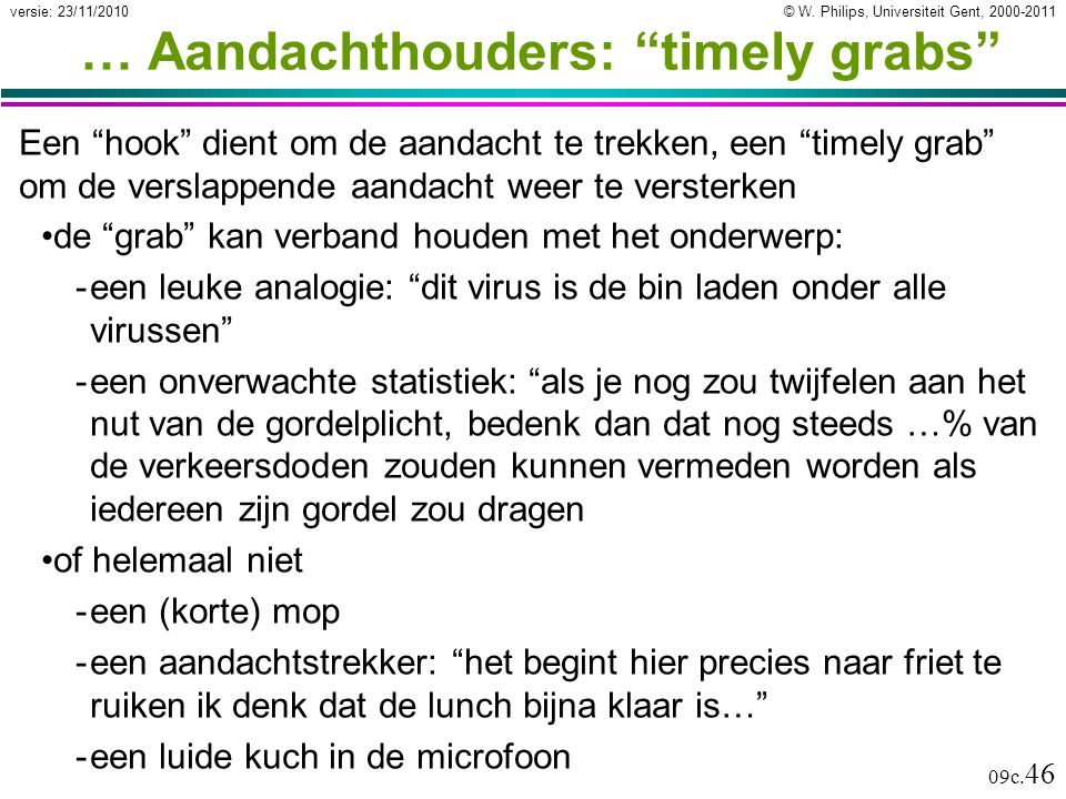 … Aandachthouders: timely grabs