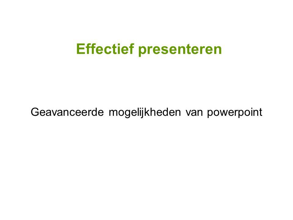 Geavanceerde mogelijkheden van powerpoint
