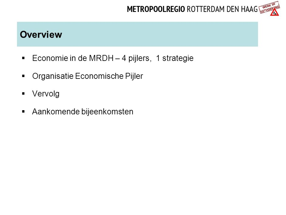 Overview Economie in de MRDH – 4 pijlers, 1 strategie