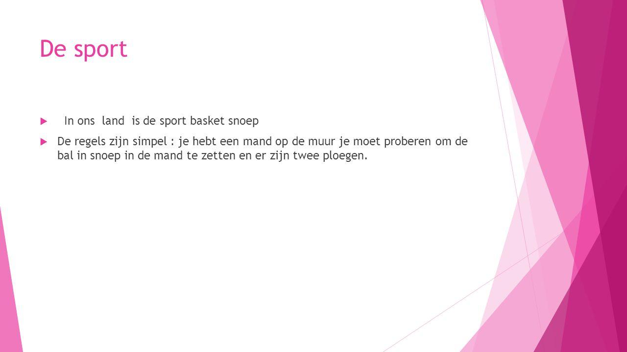 De sport In ons land is de sport basket snoep