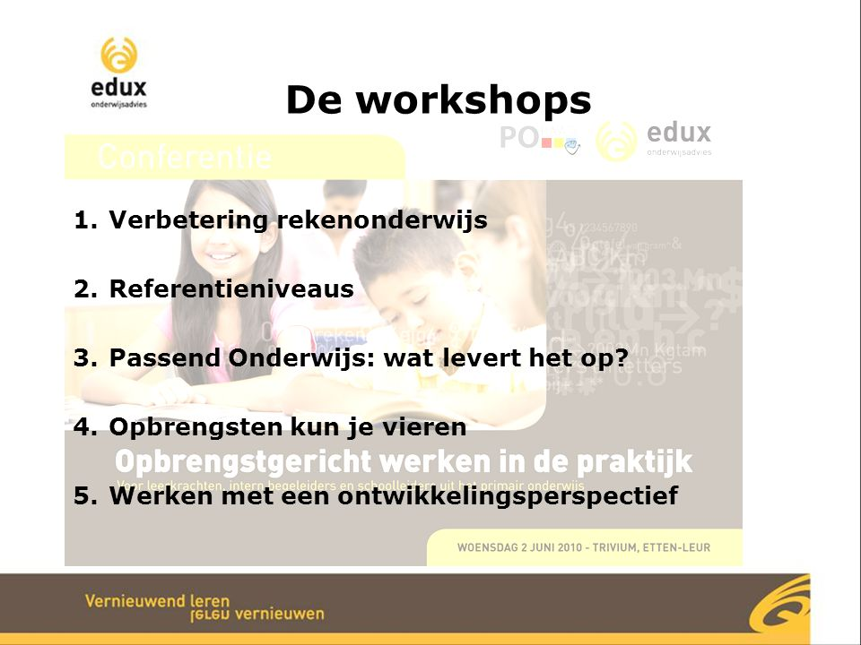 De workshops Verbetering rekenonderwijs Referentieniveaus