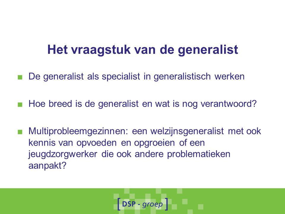 Het vraagstuk van de generalist