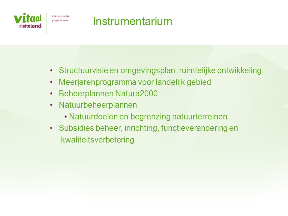 Instrumentarium Structuurvisie en omgevingsplan: ruimtelijke ontwikkeling. Meerjarenprogramma voor landelijk gebied.
