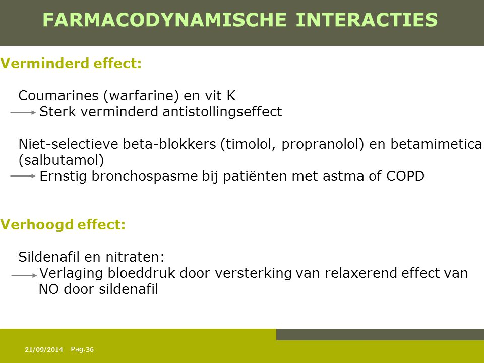 FARMACODYNAMISCHE INTERACTIES