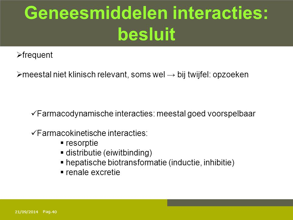 Geneesmiddelen interacties: besluit