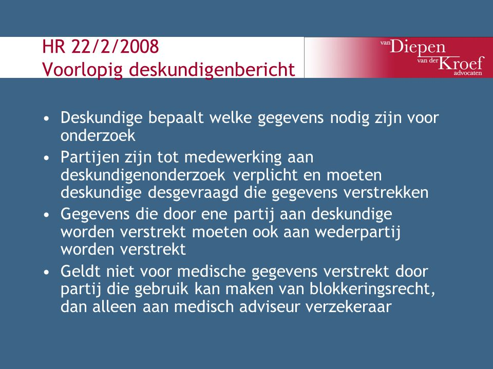 HR 22/2/2008 Voorlopig deskundigenbericht