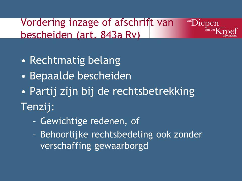 Vordering inzage of afschrift van bescheiden (art. 843a Rv)