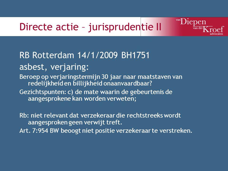 Directe actie – jurisprudentie II