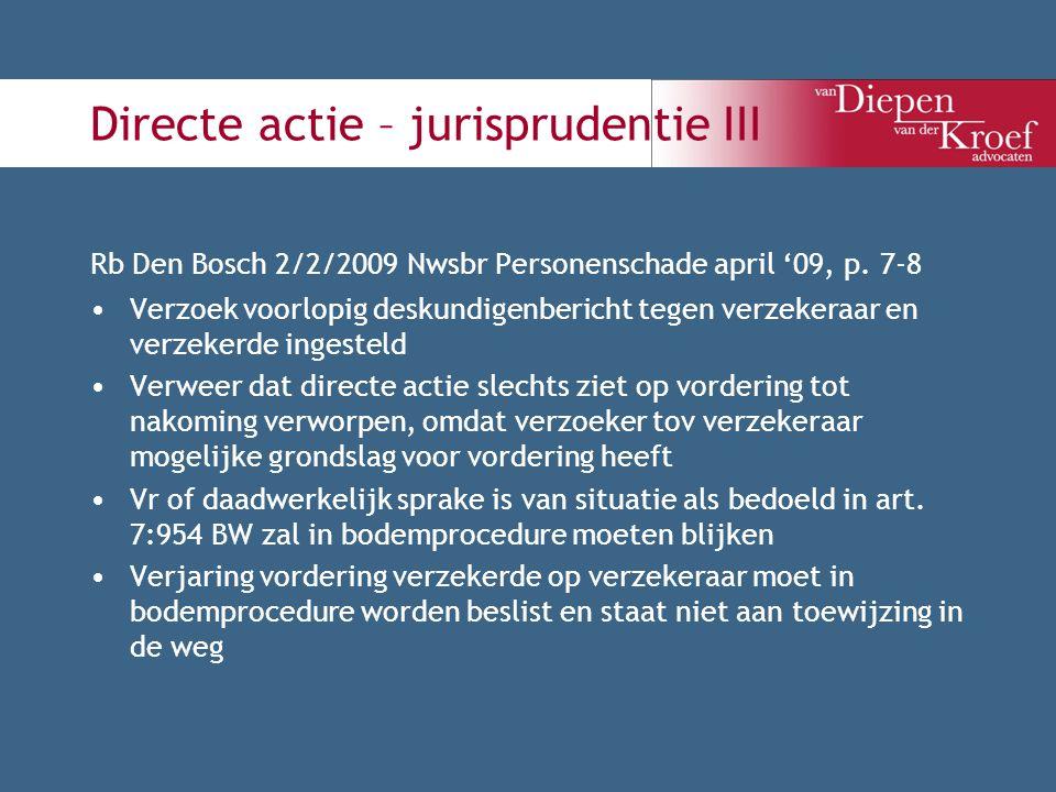 Directe actie – jurisprudentie III